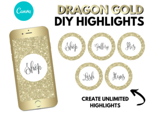 DIY Dragon Gold Instagram Highlights, Canva
