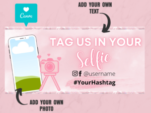 Tag Us In Your Selfie Banner, Web Banners, Canva Banner