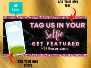 Tag Us In Selfie Web Banner [Black & Pink]