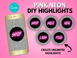 DIY Pink Neon Instagram Highlights Covers, Canva