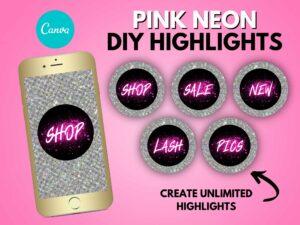 DIY Pink Neon Instagram Highlights ...