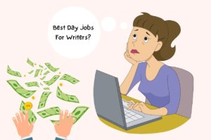Best Day Jobs For Writers That Makes $70k Per Year