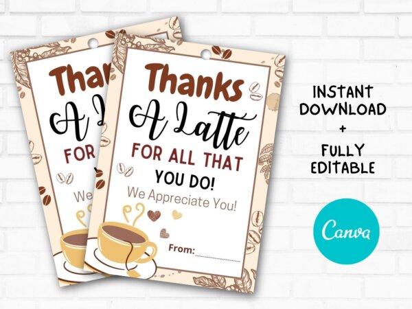 thanks a latte gift tag printable