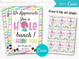 We Appreciate You A Hole Bunch Gift...