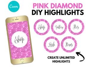 DIY Pink Diamond Instagram Sto...