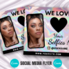 we love selfies flyer, tag us in selfies
