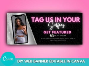Pink Silver Tag Us In Your Selfie Banner, Web Banners, Canva Banner